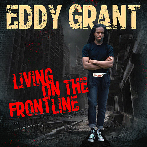 Living on the Frontline by Eddy Grant