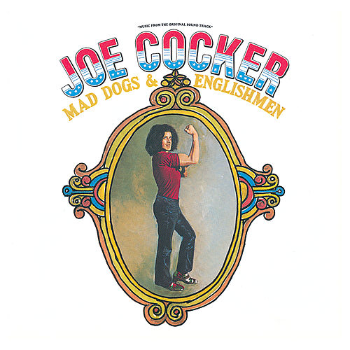 Mad Dogs & Englishmen (Live At The Fillmore East/1970/Reissue) de Joe Cocker