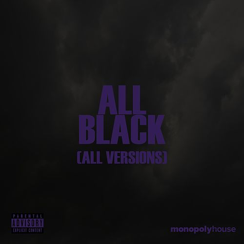 All Black (All Versions) by Rayne Storm