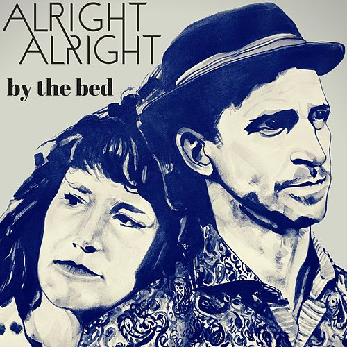 By The Bed de Alright Alright