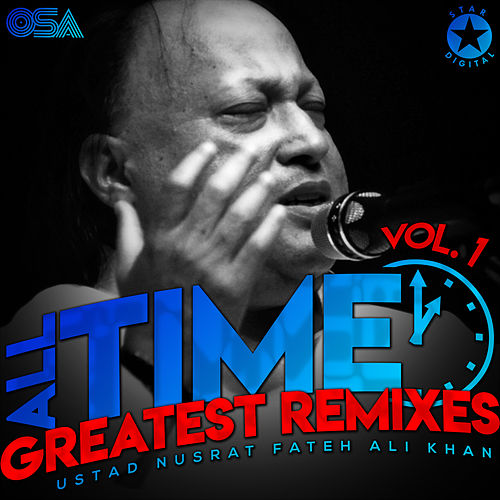 All Time Greatest Remixes, Vol. 1 von Nusrat Fateh Ali Khan