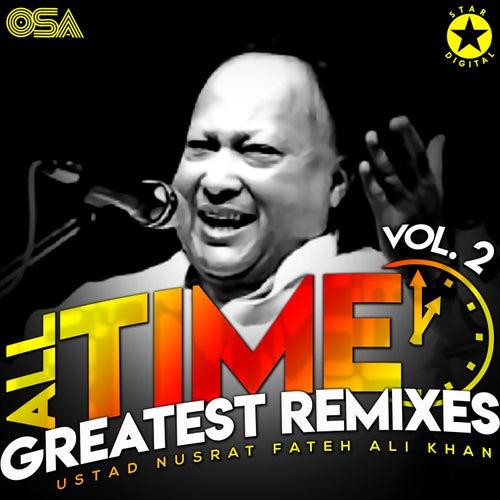 All Time Greatest Remixes, Vol. 2 von Nusrat Fateh Ali Khan