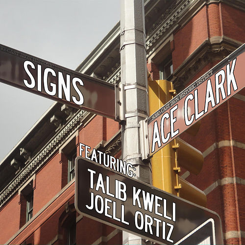 Signs von Ace Clark