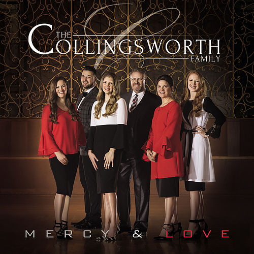 Mercy & Love von The Collingsworth Family
