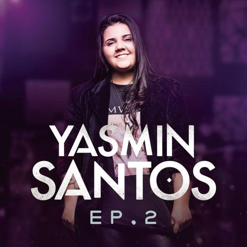 Yasmin Santos, EP2 de Yasmin Santos