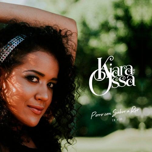 Porro Con Sabor a Río (En Vivo) von Kiara de la Ossa