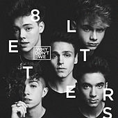 8 Letters by Why Don't We