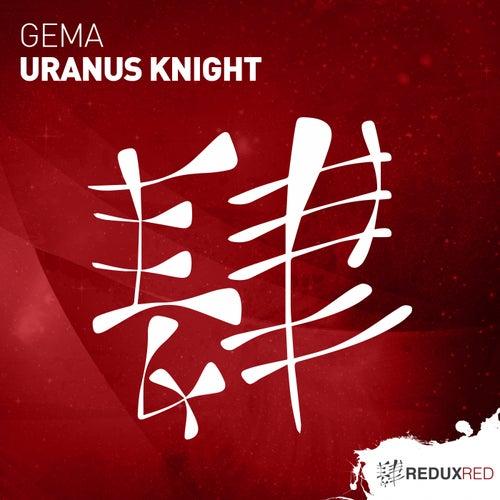 Uranus Knight von Gema