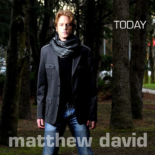 Today - Single de Matthew David