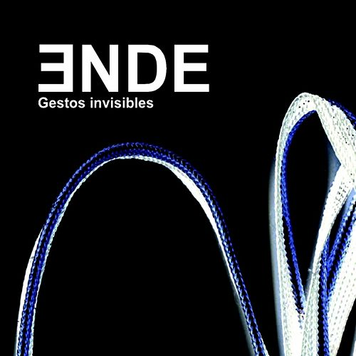 Gestos invisibles by Ende