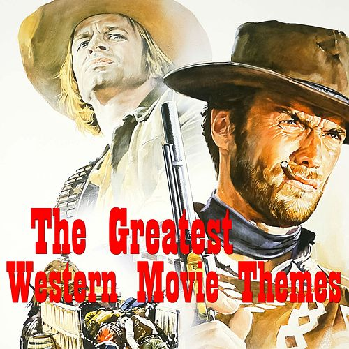 The Greatest Western Movie Themes by Various Artists