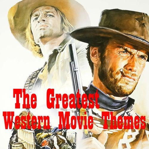 The Greatest Western Movie Themes von Various Artists