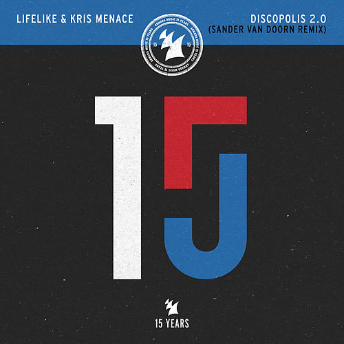 Discopolis 2.0 (Sander van Doorn Remix) by Lifelike