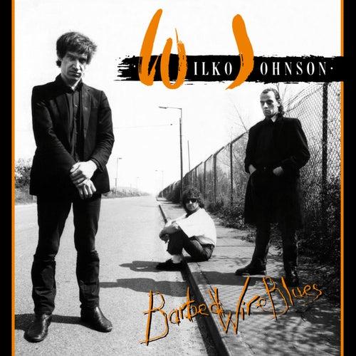 Barbed Wire Blues de Wilko Johnson