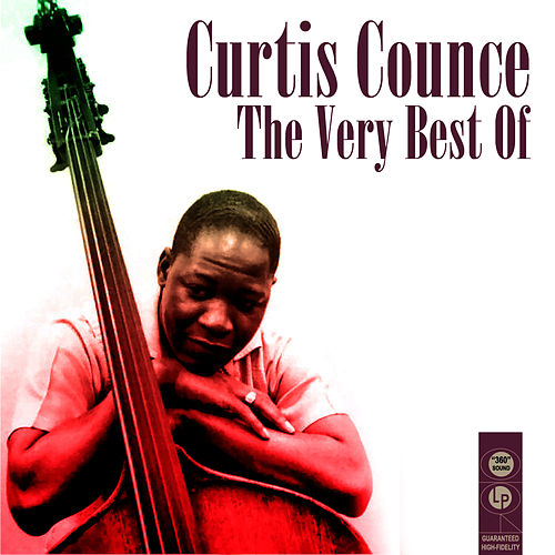 The Very Best Of by Curtis Counce