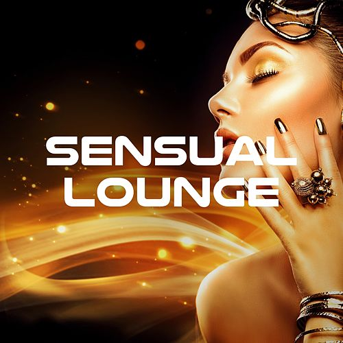1 Hour of Sensual Lounge - Chill Out for Love Making, Sex and Party 2018, Tropical House by Erotic Lounge Buddha Chill Out Music Cafe