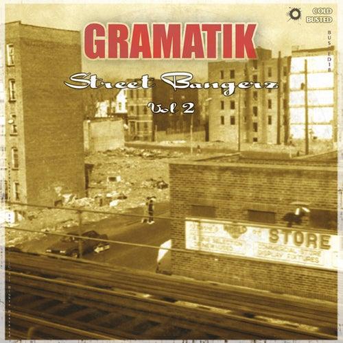 Street Bangerz Vol. 2 de Gramatik