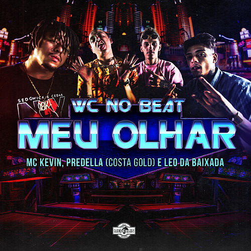 Meu Olhar by WC no Beat
