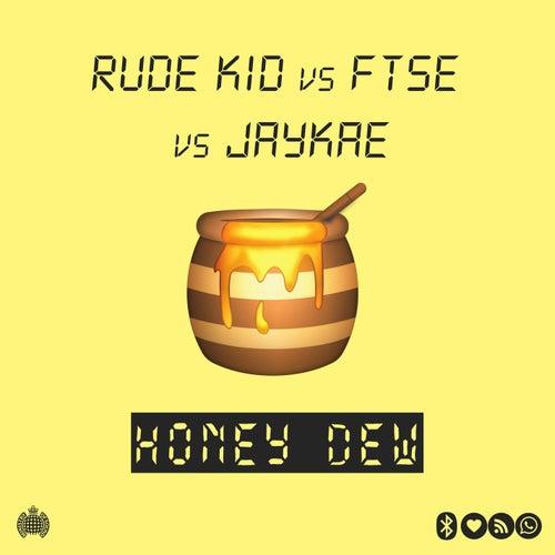 Honey Dew by Rude Kid
