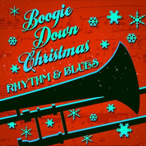 Boogie Down Christmas Rhythm & Blues de Various Artists