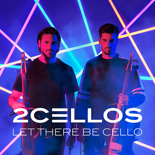 Let There Be Cello de 2CELLOS (SULIC & HAUSER)