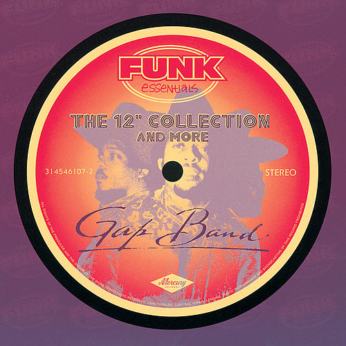 The 12' Collection And More (Funk Essentials) by The Gap Band