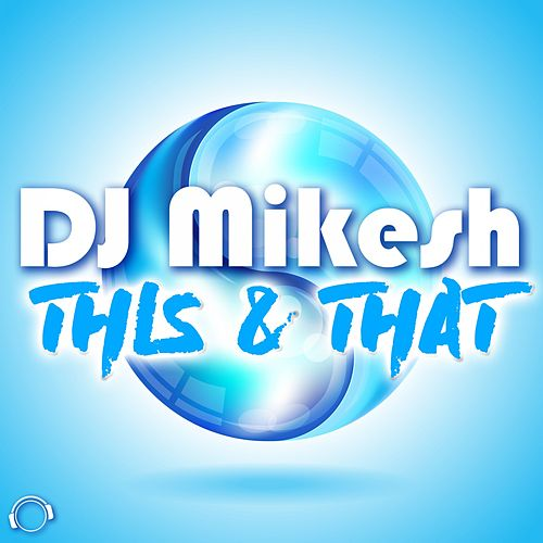 This & That de DJ Mikesh