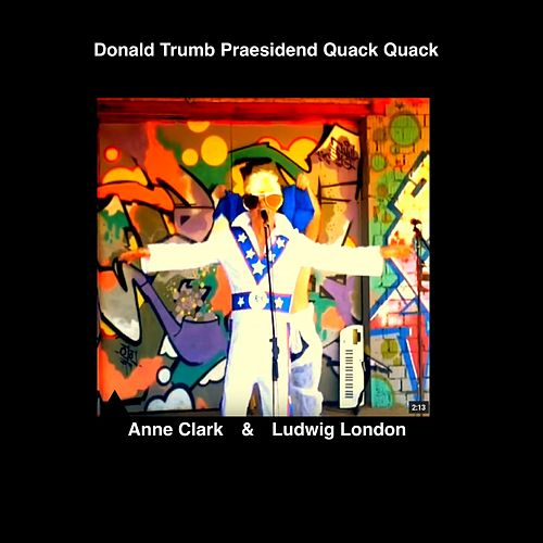 Donald Trumb Praesidend Quack Quack (Enough Is Enough) by Felix Da Housecat