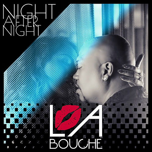 Night After Night von La Bouche