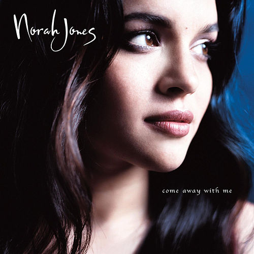 Come Away With Me van Norah Jones