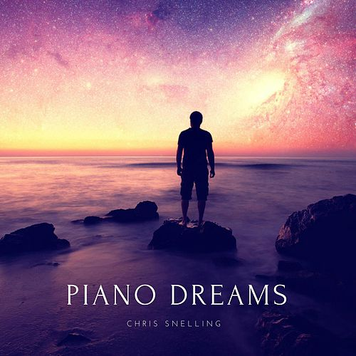 Piano Dreams by Chris Snelling