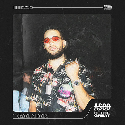 Goin On (feat. H the Great) von A.S.C.O.