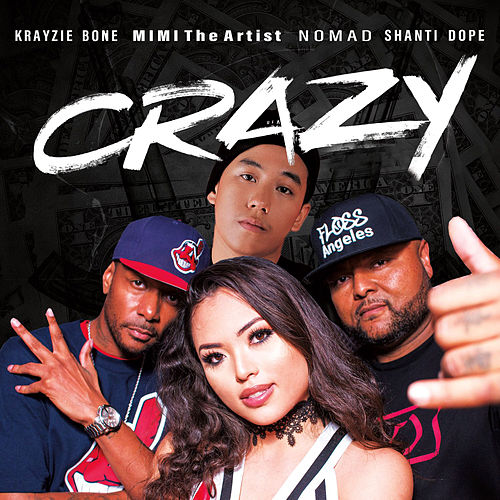 Title Crazy (International Remix) [feat. NomaD, Krayzie Bone, & Shanti Dope] by Mimi