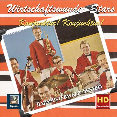 Wirtschaftswunder-Stars: 'Konjunktur! Konjunktur!' – Das Hazy-Osterwald-Sextett by Hazy Osterwald Sextett