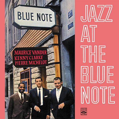 Jazz at the Blue Note by Maurice Vander