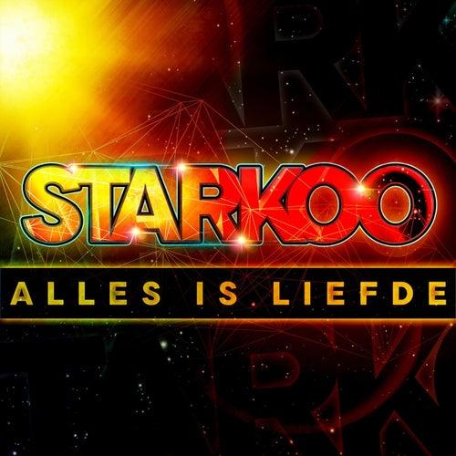 Alles is liefde van Starkoo