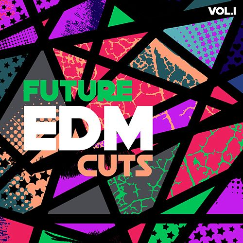 Future EDM Cuts, Vol. 1 von Various Artists