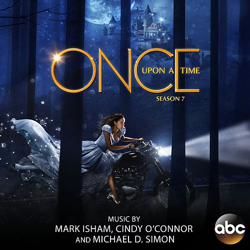 Once Upon a Time: Season 7 (Original Score) by Mark Isham