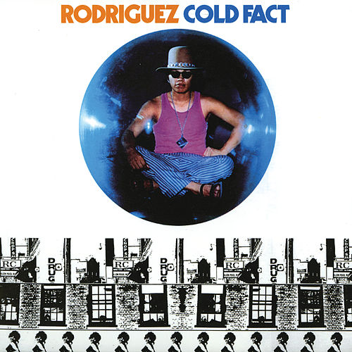 Cold Fact de Rodriguez
