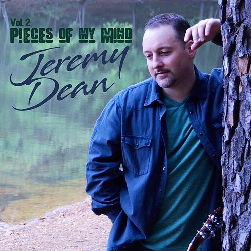 Pieces of My Mind, Vol. 2 by Jeremy Dean