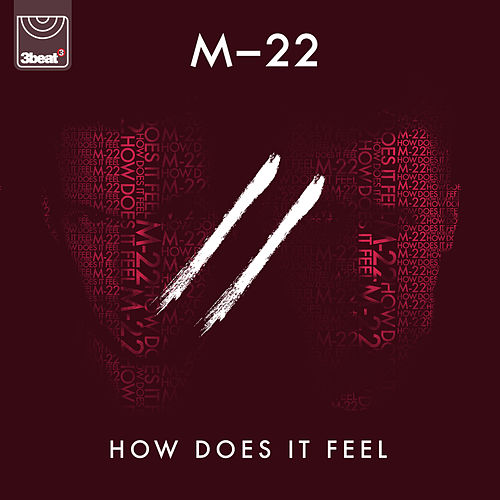 How Does It Feel von M-22