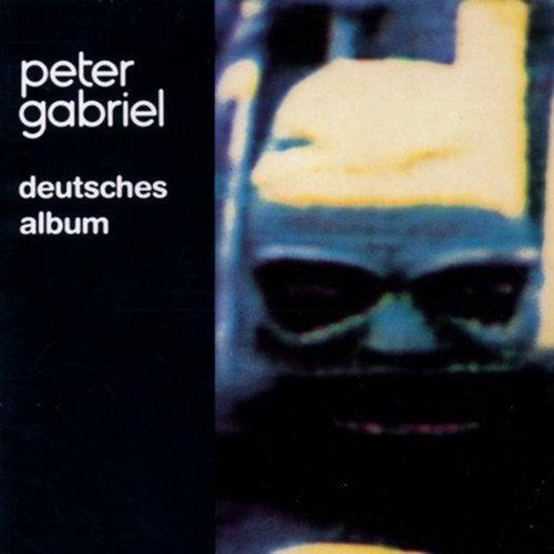 Deutsches Album (Remastered) von Peter Gabriel