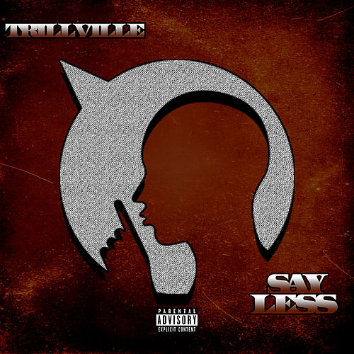 Say Less by Trillville