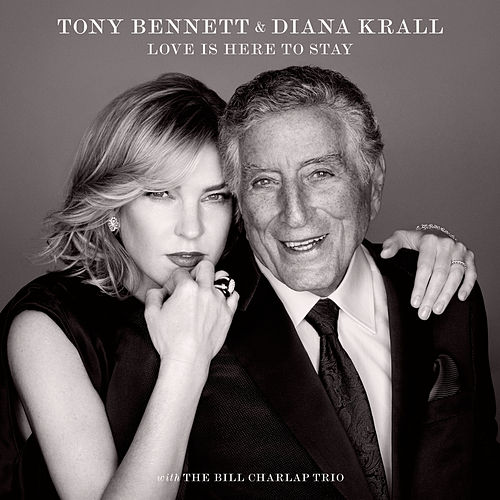 Nice Work If You Can Get It by Tony Bennett & Diana Krall