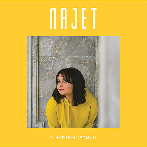 A Natural Woman by Najet