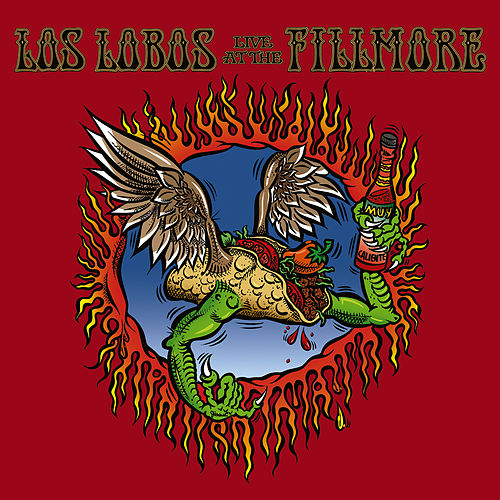 Los Lobos: Live At The Fillmore de Los Lobos