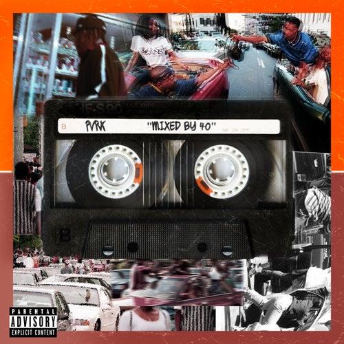 Mixed By 40 de Pvrx