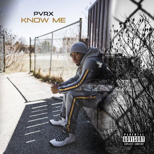 Know Me von Pvrx