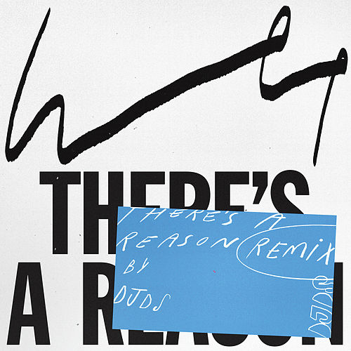 There's a Reason (DJDS Remix) de WET