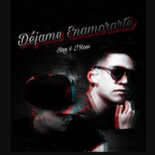 Dejame Enamorarte by J. Ross